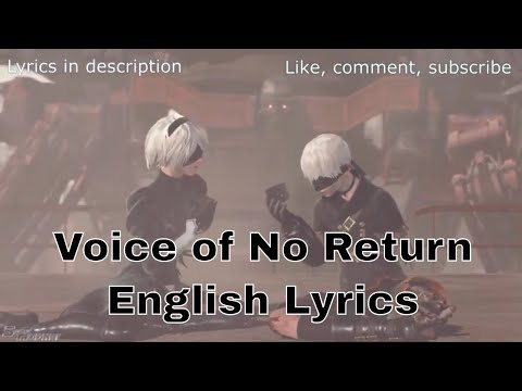 2B & 9S Love Song NieR: Automata, Voice of No Return ENGLISH LYRICS