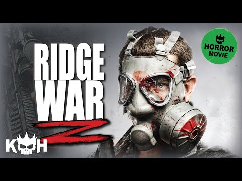 Ridge War Z  Full Movie English 2015  Horror