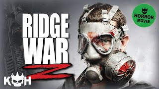 Ridge War Z | Full Movie English 2015 | Horror