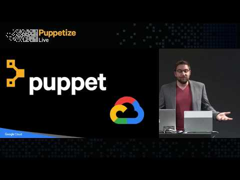 Puppetize Live San Francisco - Puppet + Google Cloud: Migrating to the Cloud with Puppet