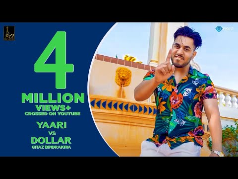 Yaari Vs Dollar (Full Song) | Gitaz Bindrakhia | Byg Byrd | Rupan Bal | Latest  Punjabi Songs 2019