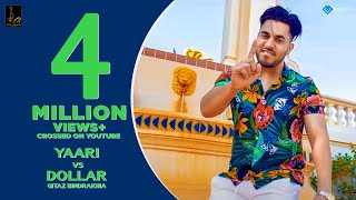 Yaari Vs Dollar (Full Song) | Gitaz Bindrakhia | Byg Byrd | Rupan Bal | Latest Punjabi Songs 2019 Mp3 - Mp4 Song Free Download