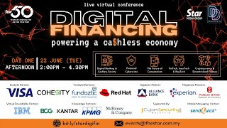 Day ONE [Afternoon] Digital Financing: Powering a Ca$hless Economy (22 June, Tue)