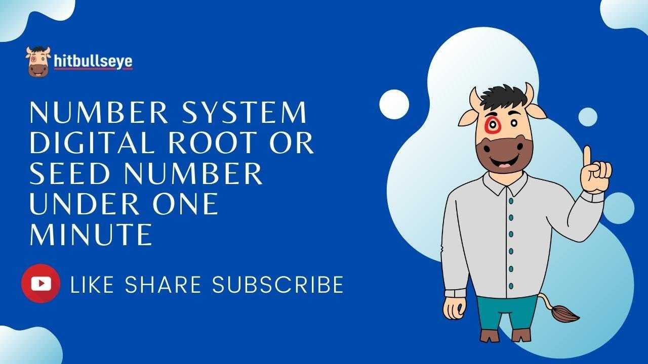 Number System - Digital Root or Seed Number - Under One Minute - YouTube