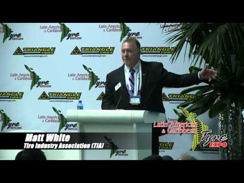 Matt White, Director of Tire Service - Tire Industry Association (TIA) - Latin Tyre Expo 2014