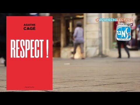 RESPECT ! - Agathe Cagé