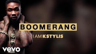 Kstylis - Boomerang (Audio)