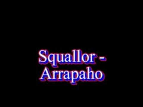 Squallor - Arrapaho