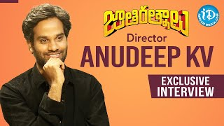 Jathi Ratnalu Movie Director Anudeep KV Exclusive Interview | Dil Se with Anjali #248 |iDream Movies