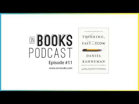 Thinking Fast and Slow Audiobook & Conversation [On Books Episode #11]