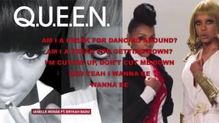 Janelle Monáe - Q.U.E.E.N. (feat. Erykah Badu) Lyrics