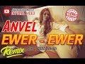 ANVEL - EWER EWER (OFFICIAL VIDEO LYRIC)