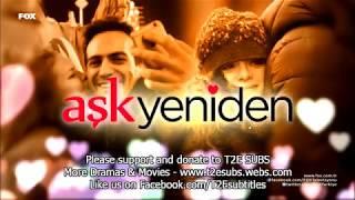 Ask Yeniden - Episode 2 (English Subtitles)