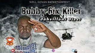 Furtyle - Bobby 6ix Killer (Jahvillani Diss) July 2019