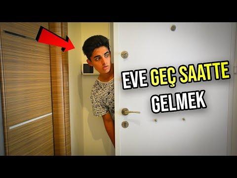 EVE GEÇ SAATTE GELMEK !...