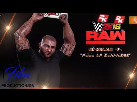 "WWE 2K18 Monday Night Raw  Story Mode Episode 44""Full of Surprises"""
