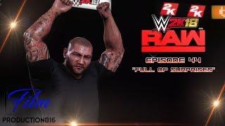 WWE 2K18 Monday Night Raw  Story Mode Episode 44