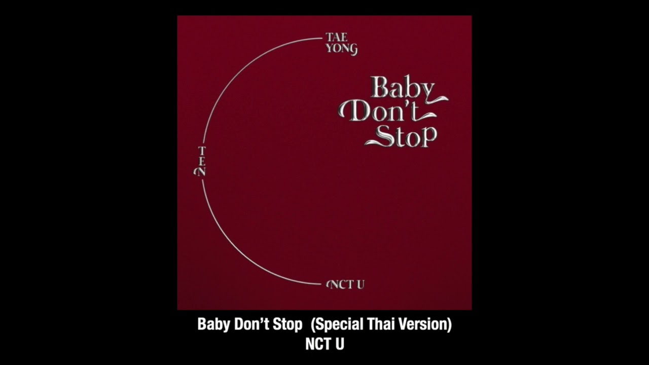 Baby Dont Stop (Special Thai Ver) - NCT U