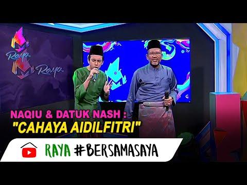 Cahaya Aidilfitri - Naqiu & Datuk Nash | Melodi (2020)