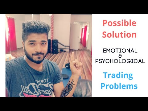 Solution to Emotional and Psychological Trading Problems