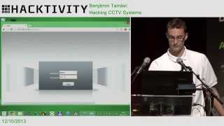 Benjamin Tamási - Hacking CCTV systems
