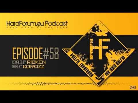 Episode#58 - Korkizz @ HardForum.eu Podcast - Compiled by Ricken