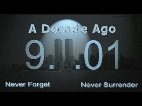 A Decade Ago, a song of tribute for the 9-11 attacks on America, DannyB