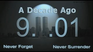 a decade ago a song of tribute for the 9 11 attacks on america dannyb