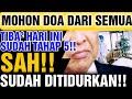 MOHON DOA DARI SEMUA, TIBA² HARI INI SUDAH TAHAP 5!! SAH!! SUDAH DITIDURKAN!!
