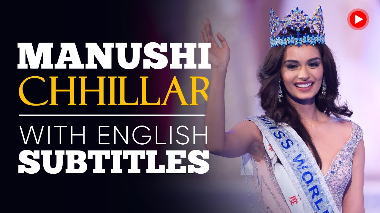 ENGLISH SPEECH | MANUSHI CHHILLAR: Women's Empowerment (English Subtitles)
