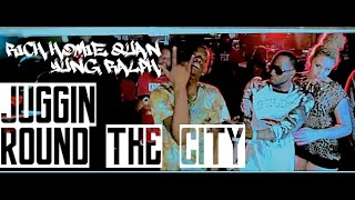 Rich Homie Quan, Yung Ralph - Juggin Round the City | Music Video | Jordan Tower Network