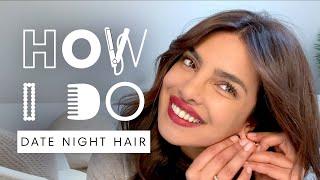 Priyanka Chopra Jonas' Date Night Hair Tutorial   How I Do   Harper's BAZAAR