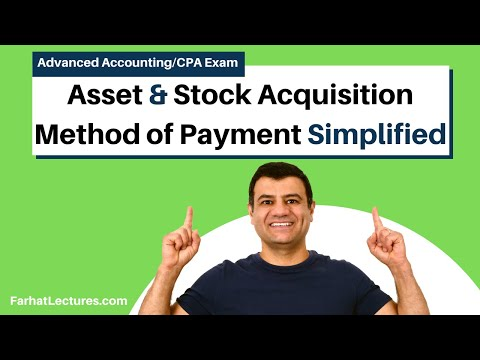 Asset and Stock Acquisition Method of Payment | Advanced Accounting | CPA Exam FAR | Ch 1 P 2