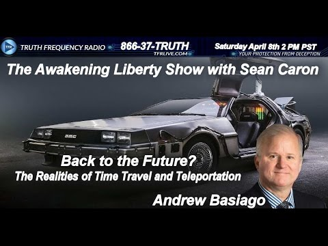 TIME TRAVEL AND TELEPORTATION REALITIES, ANDREW BASIAGO