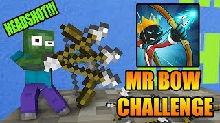 Monster School : MR BOW CHALLENGE - Minecraft Animation
