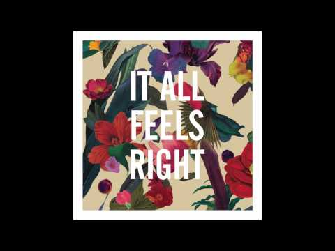 Washed Out - It All Feels Right
