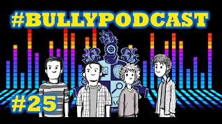 La canción de las castas, el proceso creativo y nuestra lista de canciones - Bully Podcast 25