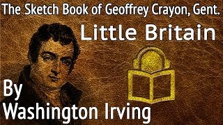 26 Little Britain by Washington Irving, unabridged audiobook