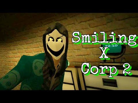 Smiling X Corp 2 Not So Full Gameplay