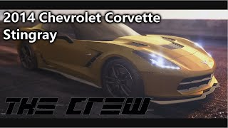 The Crew - 2014 Chevrolet Corvette Stingray (gameplay, customization, test, review) Performance spes