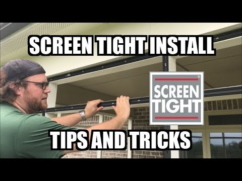 Screen Tight Install Tips and Tricks