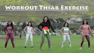 Workout Thiab Exercise (Official Music Video) - Dib Xwb