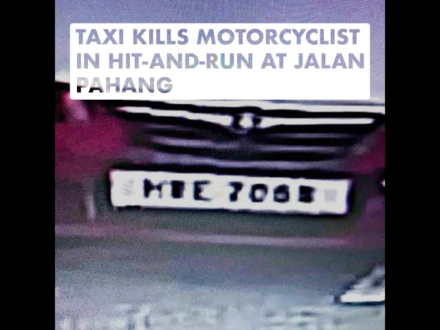 Taxi Kills Motorcyclist in Hit-And-Run at Jalan Pahang