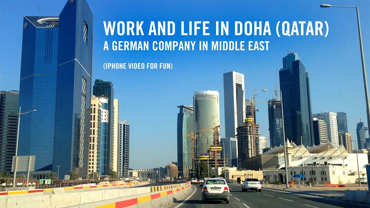 Work and life in Doha (Qatar) - YouTube