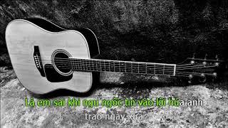 Mãi Mãi Là Một Lời Nói Dối Karaoke (Beat Guitar Tone Nữ Thấp) – Khổng Tú Quỳnh if Rin9