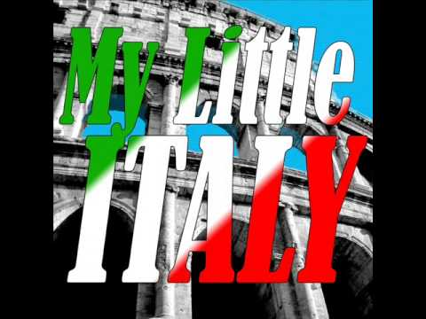My Little Italy - The Best Italian Songs | Italian Music