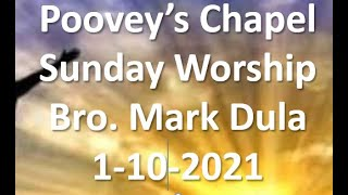 Poovey's Chapel Baptist Church Sunday 1-10-2021