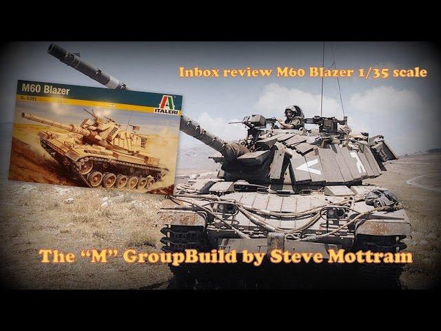 Распаковка и обзор сборной модели M60 Blazer - Italeri 1:35