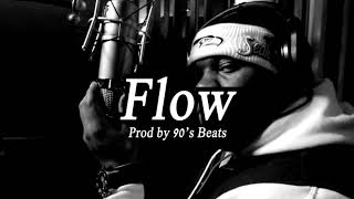 ''Flow'' 90's underground boom bap type beat x hip hop instrumental - 90's Beats