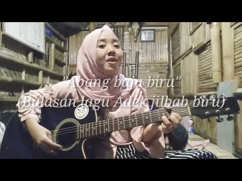 Abang baju biru (Balasan lagu adek jilbab biru)